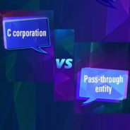Choosing the Best Business Entity Structure Post-TCJA