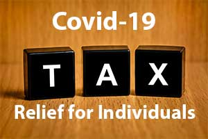 Individuals Get Coronavirus (COVID-19) Tax and Other Relief