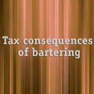 Bartering May Be Cash-Free, But It's Not Tax-Free